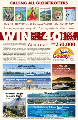 In 2010 Goway gives away 40 fabulous trips for 2