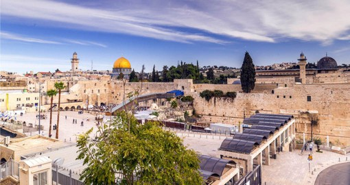 A highlight of your Israel vacation is a visit to the Western Wall and Dome of the Rock in Jerusalem